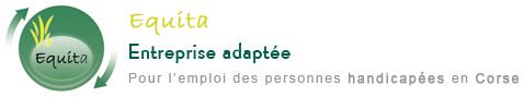 Nos engagements | Equita Entreprise adaptée Pour l'emploi des personnes handicapées en Corse